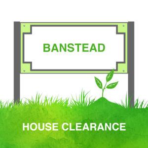 House Clearance Banstead