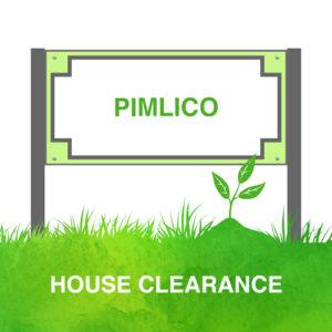 House Clearance Pimlico