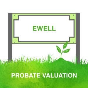 Probate Valuation Ewell
