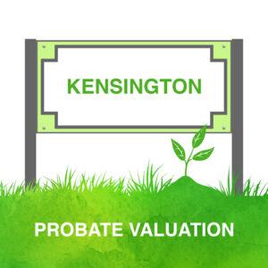 Probate Valuation Kensington