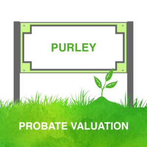Probate Valuation Purley