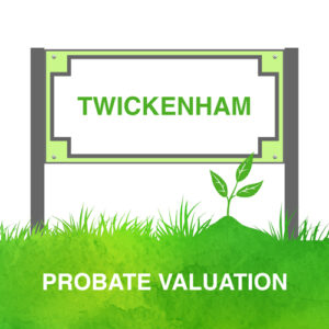 Probate Valuation Twickenham
